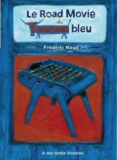 Le Road Movie du Taureau Bleu